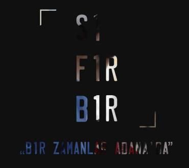 Fenomen İnternet Dizisi Sıfır Bir: Bir Zamanlar Adana'da